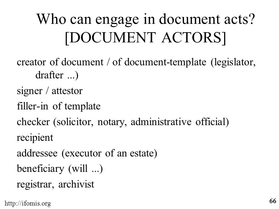 Who can engage in document acts [DOCUMENT ACTORS]